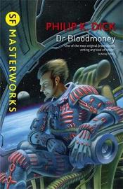 Dr Bloodmoney by Philip K. Dick