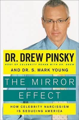 The Mirror Effect by Drew Pinsky