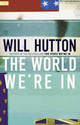 The World We're in by Will Hutton image