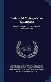 Letters of Distinguished Musicians by Ludwig Nohl