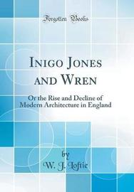Inigo Jones and Wren by W.J. Loftie image