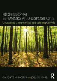 Professional Behaviors and Dispositions by Candace M. McLain image