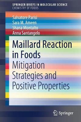 Maillard Reaction in Foods by Salvatore Parisi
