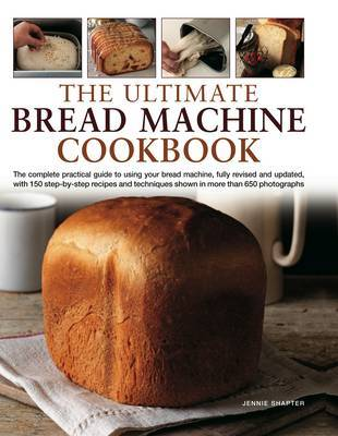 Ultimate Bread Machine Cookbook by Jennie Shapter image