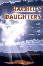 Rachel's Daughters: The Other Side of Christmas by Donna Swanson image