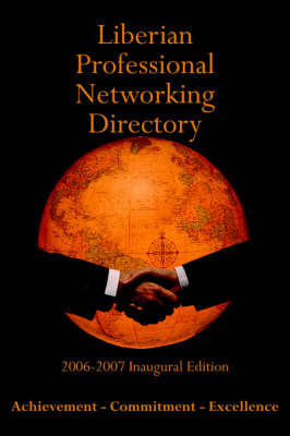 Liberian Professional Networking Directory by T., Nelson Williams II