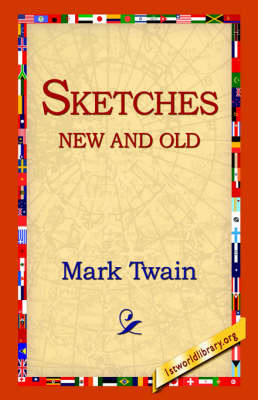 Sketches New and Old by Mark Twain )