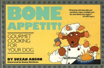 Bone Appetite by Suzan Anson
