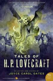 Tales of H. P. Lovecraft by Joyce Carol Oates