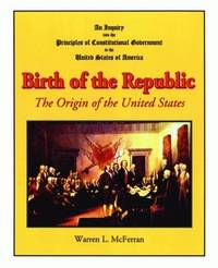 Birth of the Republic by Warren L McFerran image