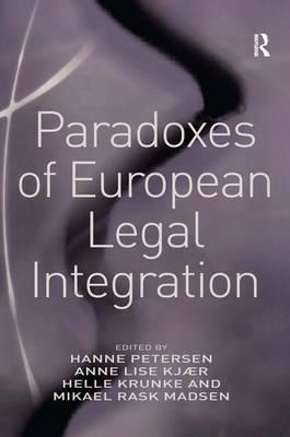 Paradoxes of European Legal Integration by Anne Lise Kjaer