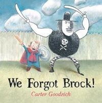 We Forgot Brock! by Carter Goodrich image