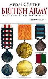 Medals of the British Army by Thomas Carter image