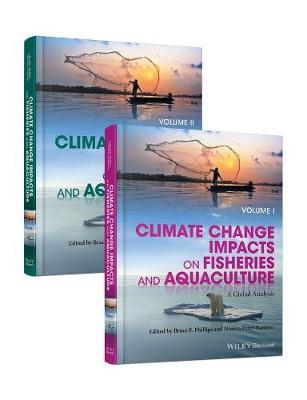 Climate Change Impacts on Fisheries and Aquaculture by Bruce F. Phillips