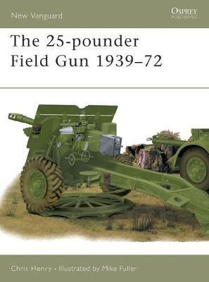 The 25-pounder Field Gun 1939-72 by Chris Henry image