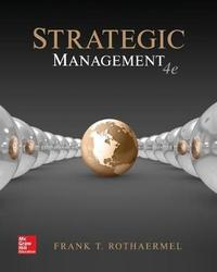 Strategic Management: Concepts by Frank T. Rothaermel