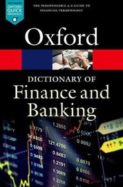 A Dictionary of Finance and Banking by Jonathan Law