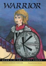 Warrior by Virginia Burton Stringer
