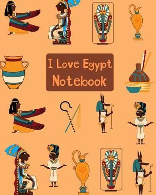 I Love Egypt Notebook by Kiddo Teacher Prints