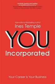 YOU, Incorporated by Ines Temple