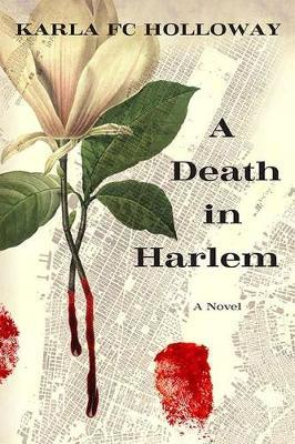 A Death in Harlem by Karla Holloway