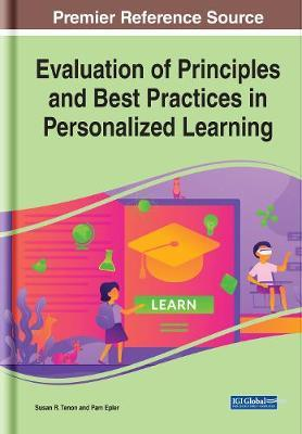 Evaluation of Principles and Best Practices in Personalized Learning by Susan R. Tenon