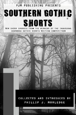 Southern Gothic Shorts by Phillip J Morledge image