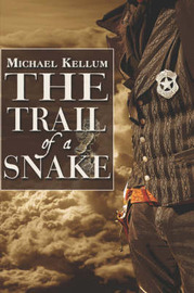 The Trail of a Snake by Michael Kellum image