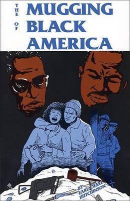 The Mugging of Black America by Earl Ofari Hutchinson image