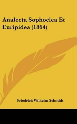 Analecta Sophoclea Et Euripidea (1864) image