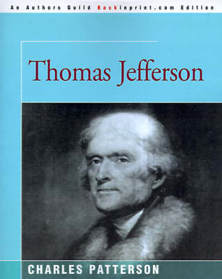Thomas Jefferson by Charles Patterson, PH.D.