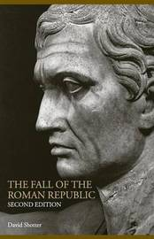 The Fall of the Roman Republic by David Shotter image