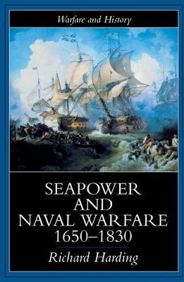 Seapower and Naval Warfare, 1650-1830 by Richard Harding image