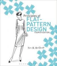 Principles of Flat Pattern Design by Nora M. Macdonald