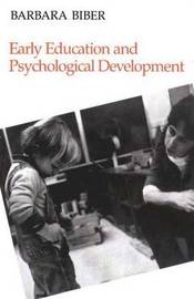 Early Education and Psychological Development by Barbara Biber image
