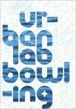 Urbanlab: Bowling by Sarah Dunn