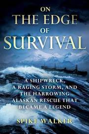 On the Edge of Survival by Spike Walker