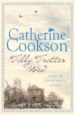 Tilly Trotter Wed by Catherine Cookson image