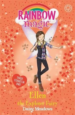 Rainbow Magic: Ellen the Explorer Fairy by Daisy Meadows