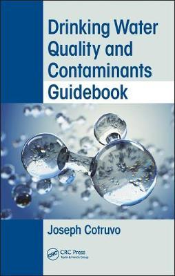 Drinking Water Quality and Contaminants Guidebook by Joseph Cotruvo image