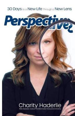 Perspectives by Charity Haderlie