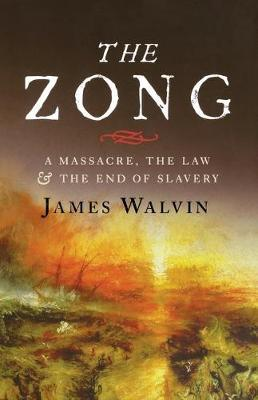 The Zong by James Walvin