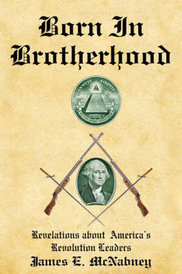 Born In Brotherhood by James E. McNabney image
