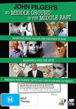 Documentaries That Changed The World - Vol. 4: John Pilger's No Middle Ground In The Middle East (3 Disc Set) on DVD