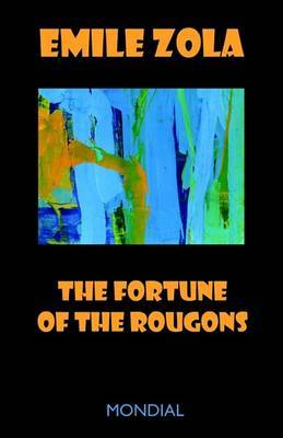 The Fortune of the Rougons by Emile Zola image