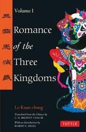 Romance of the Three Kingdoms Volume 1: Volume 1 by Lo Kuan-Chung