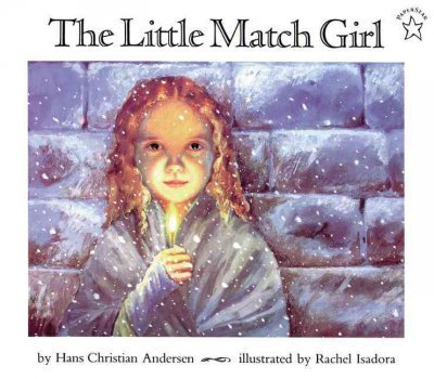 The Little Match Girl by H.C. Anderson