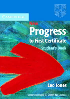 New Progress to First Certificate Student's Book by Leo Jones