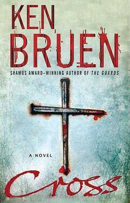 Cross by Ken Bruen