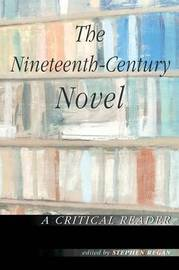 The Nineteenth-Century Novel: A Critical Reader image